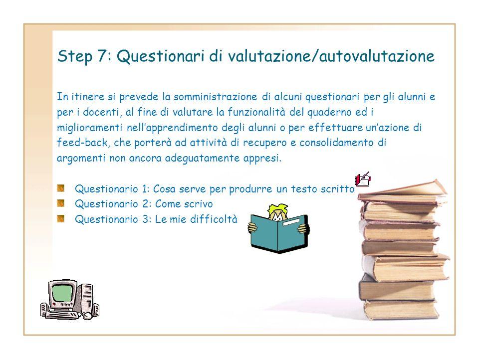 Step 7: Questionari di valutazione/autovalutazione