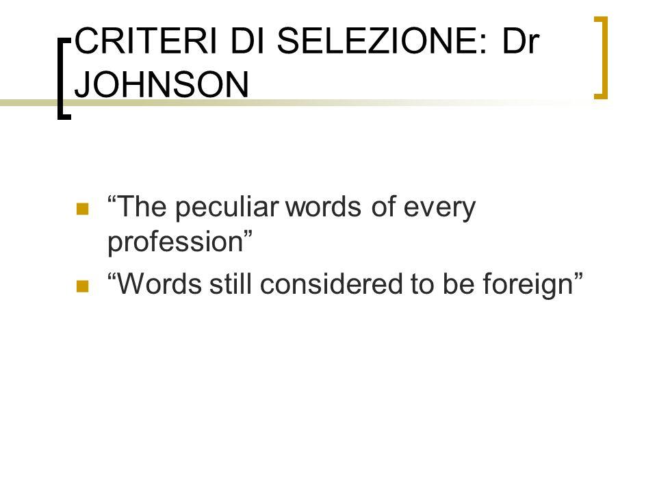 CRITERI DI SELEZIONE: Dr JOHNSON