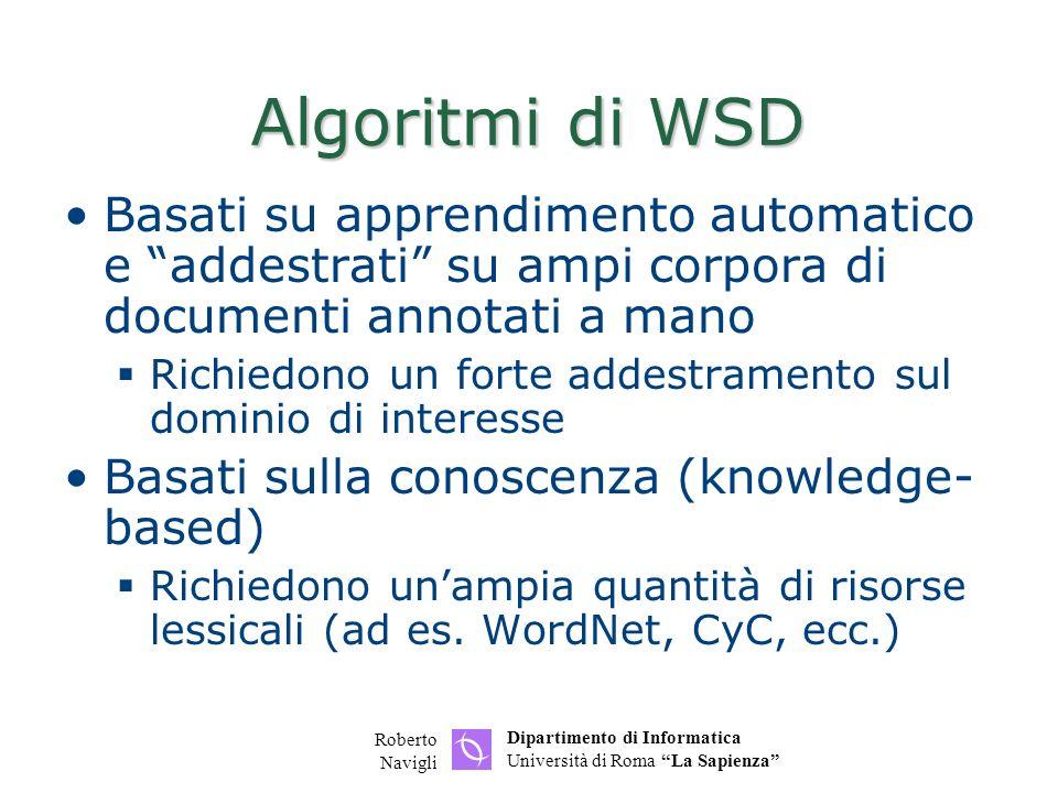 Algoritmi di WSD Basati su apprendimento automatico e addestrati su ampi corpora di documenti annotati a mano.