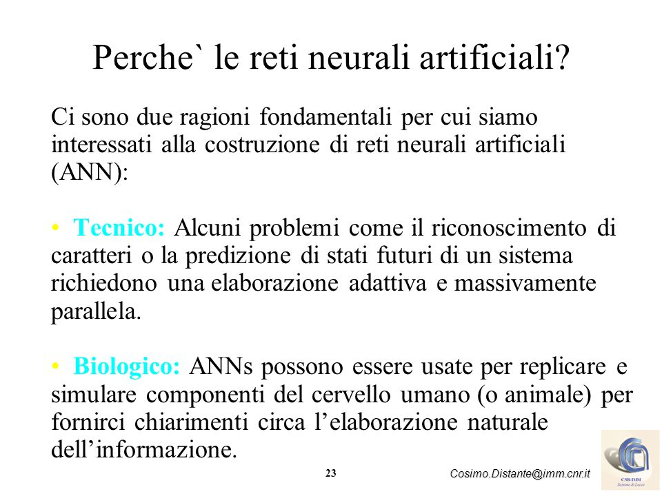 Perche` le reti neurali artificiali