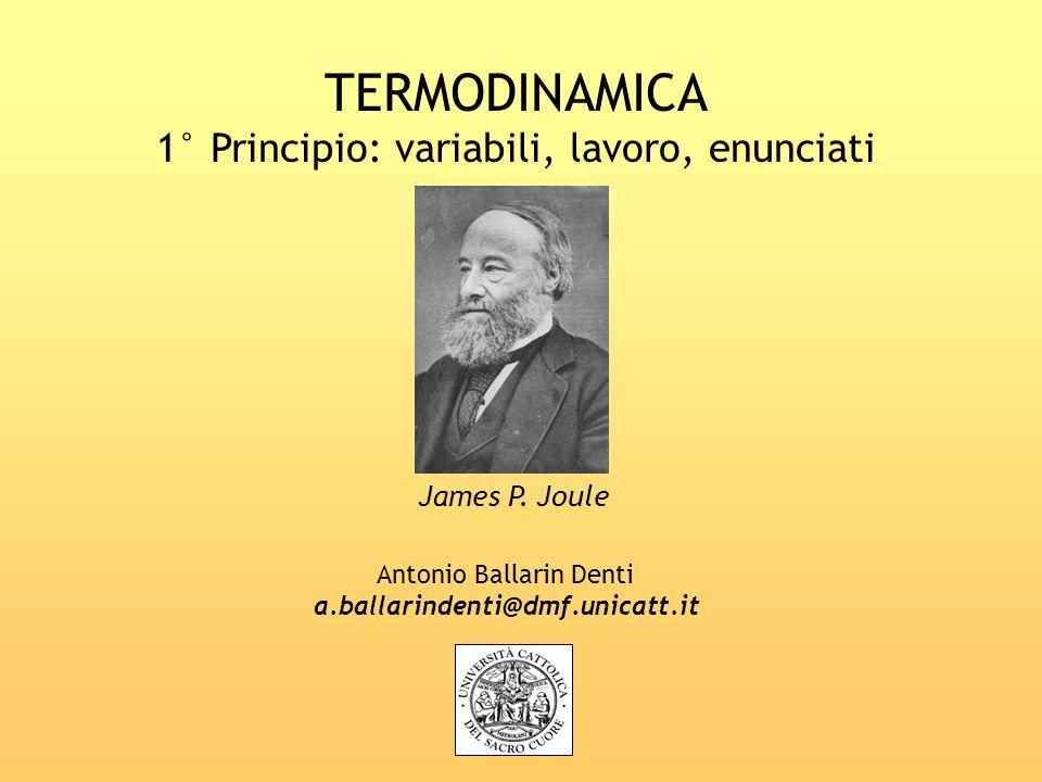 TERMODINAMICA 1° Principio: variabili, lavoro, enunciati