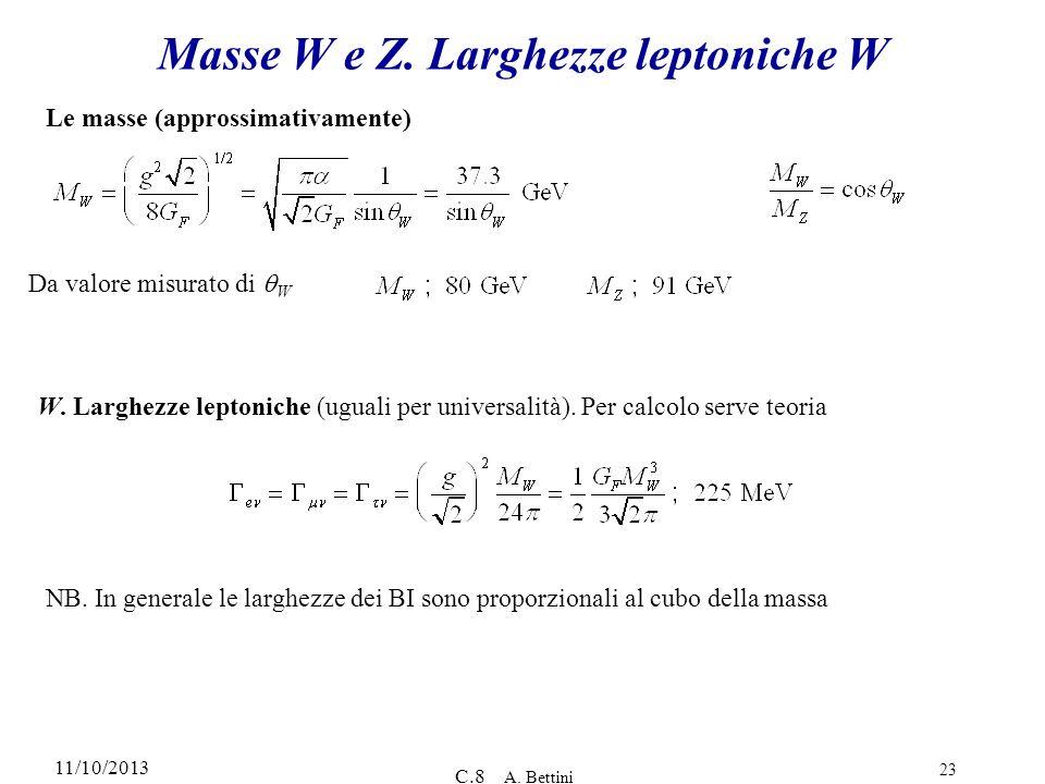 Masse W e Z. Larghezze leptoniche W