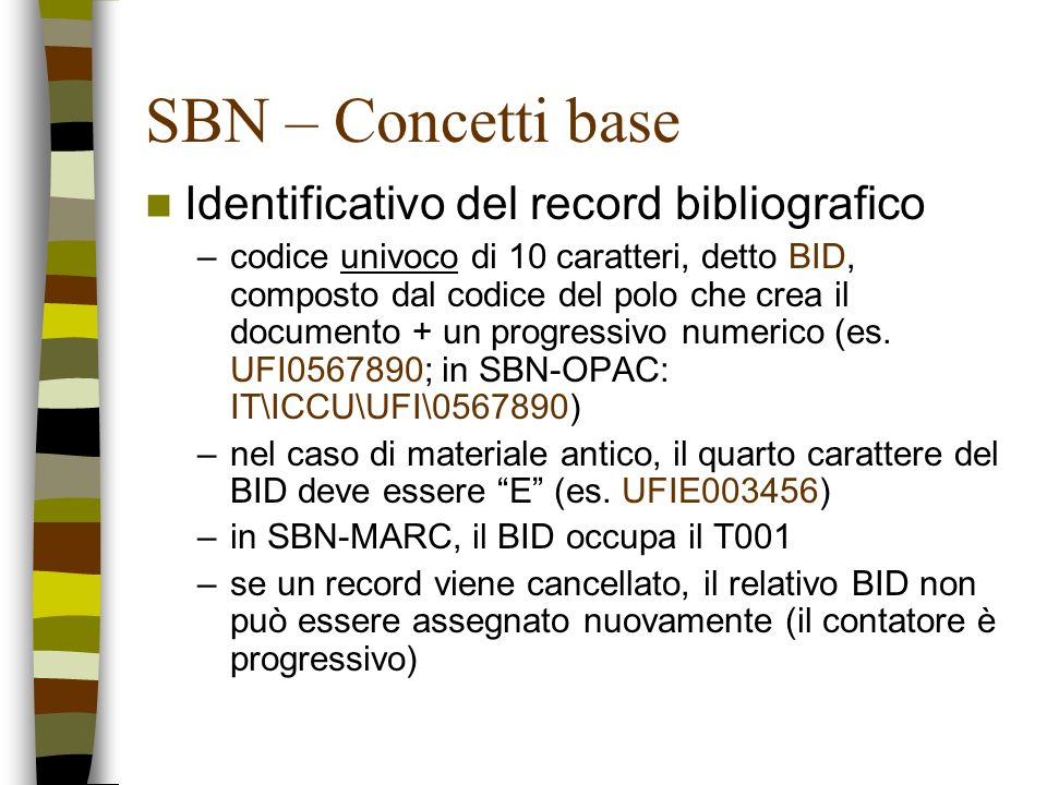 SBN – Concetti base Identificativo del record bibliografico