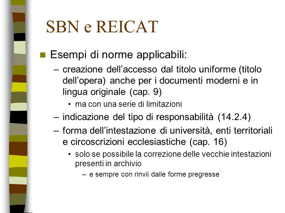 SBN e REICAT Esempi di norme applicabili: