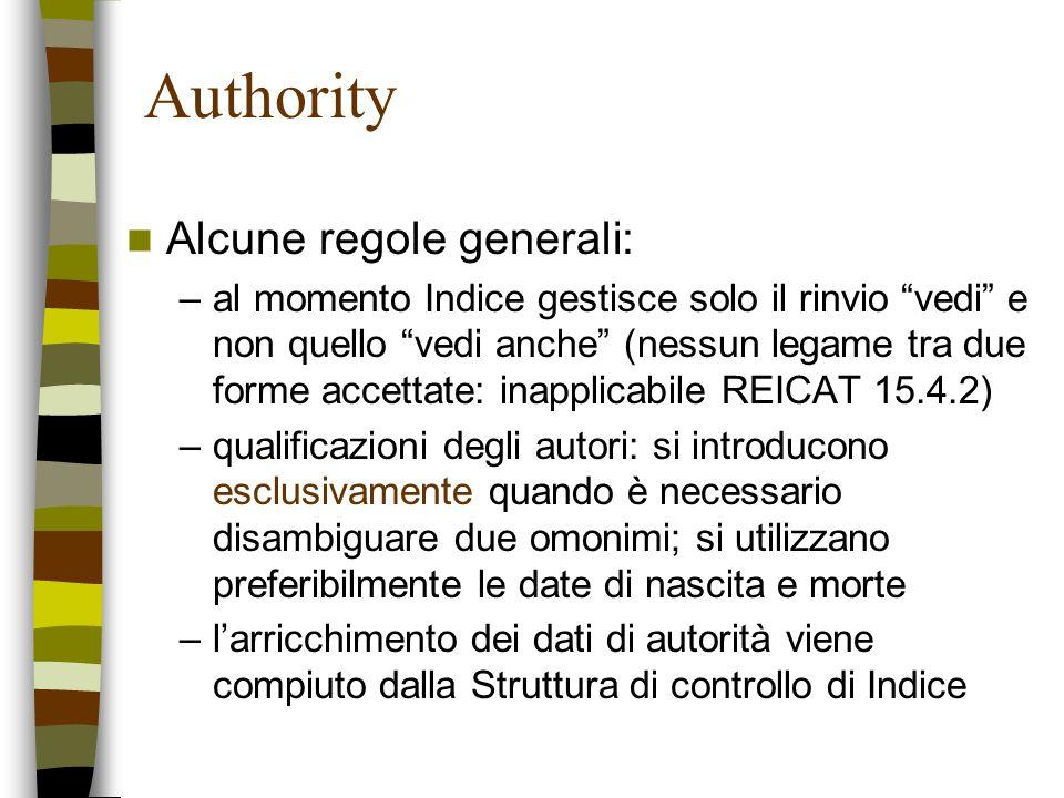 Authority Alcune regole generali: