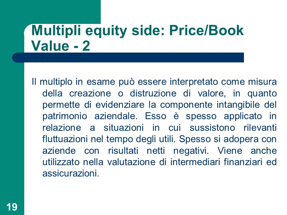 Multipli equity side: Price/Book Value - 2