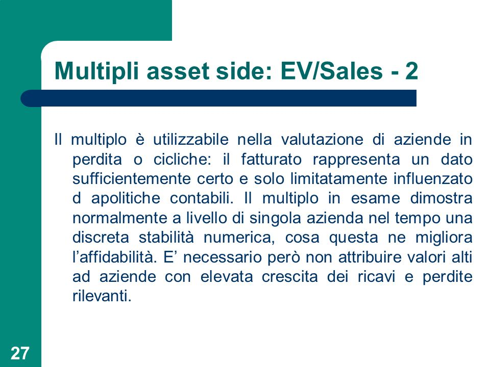 Multipli asset side: EV/Sales - 2
