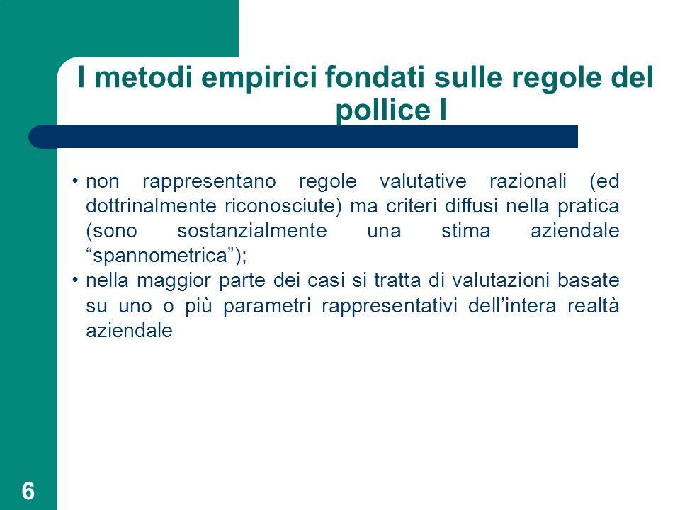 I metodi empirici fondati sulle regole del pollice I