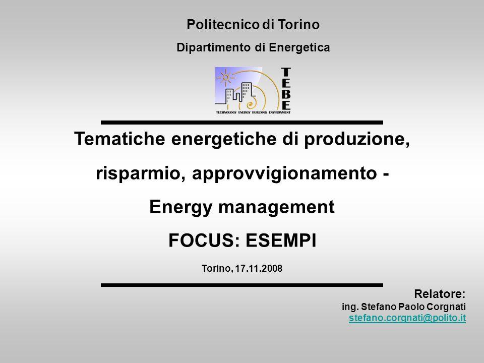 Tematiche energetiche di produzione, risparmio, approvvigionamento -