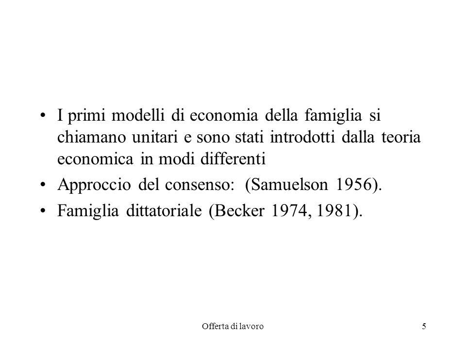 Approccio del consenso: (Samuelson 1956).