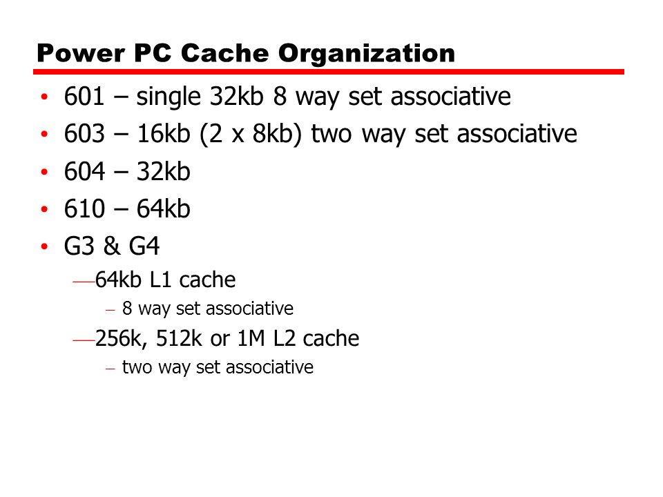 Power PC Cache Organization