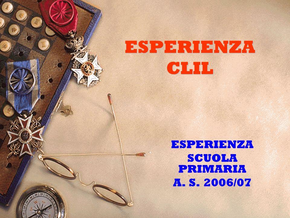 ESPERIENZA SCUOLA PRIMARIA A. S. 2006/07