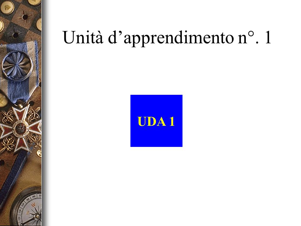 Unità d'apprendimento n°. 1