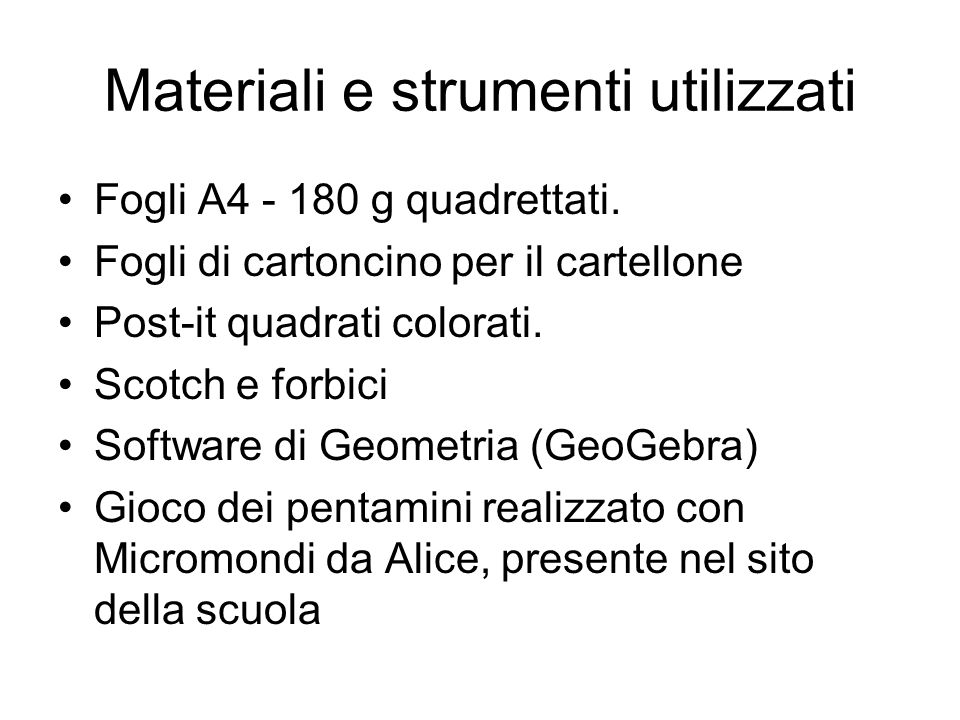 Materiali e strumenti utilizzati