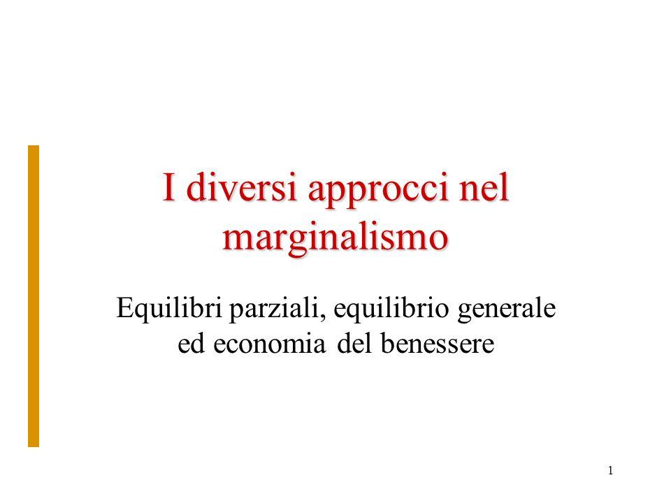 I diversi approcci nel marginalismo