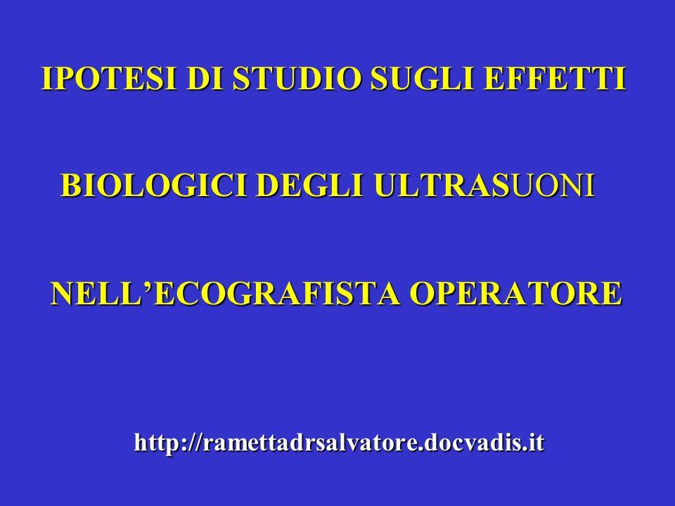 IPOTESI DI STUDIO SUGLI EFFETTI