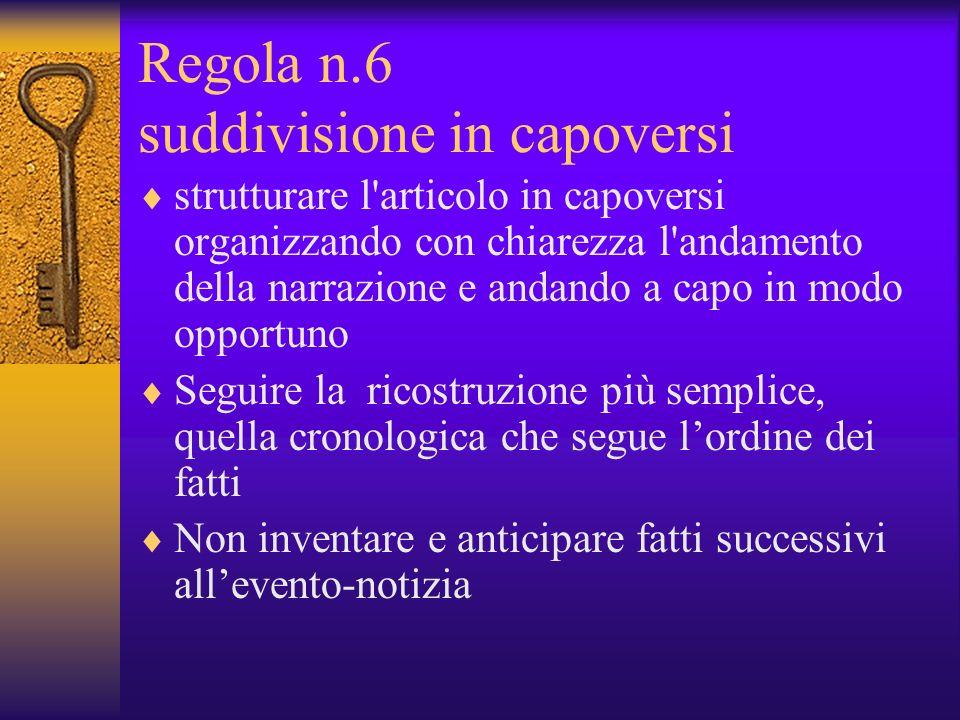Regola n.6 suddivisione in capoversi