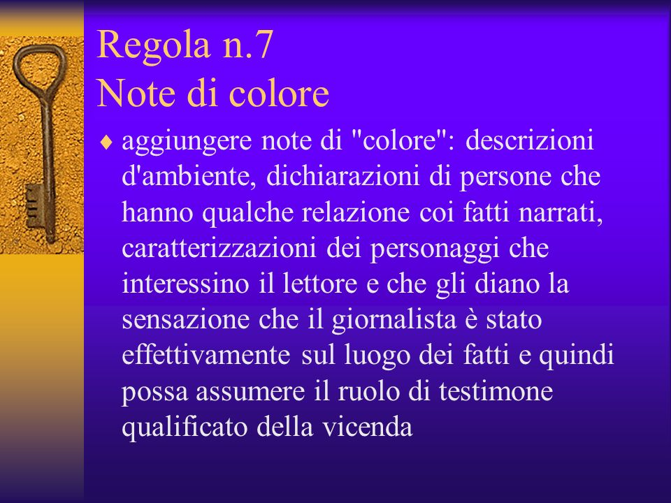Regola n.7 Note di colore