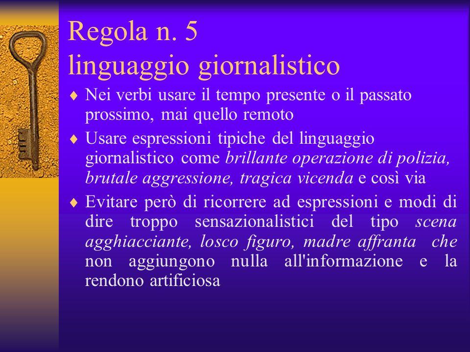Regola n. 5 linguaggio giornalistico