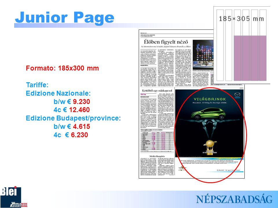 Junior Page Formato: 185x300 mm Tariffe: Edizione Nazionale:
