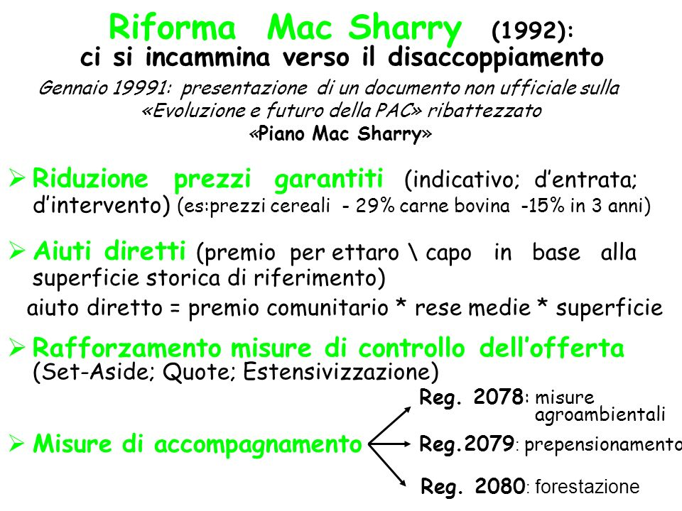 Riforma Mac Sharry (1992): ci si incammina verso il disaccoppiamento