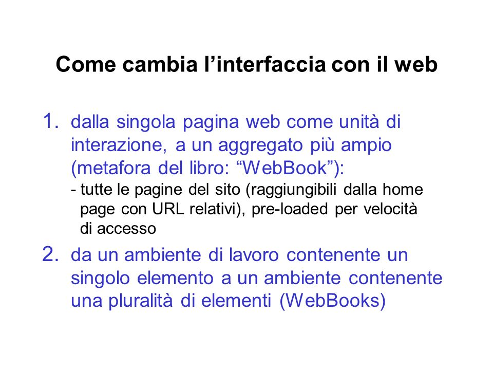 Come cambia l'interfaccia con il web