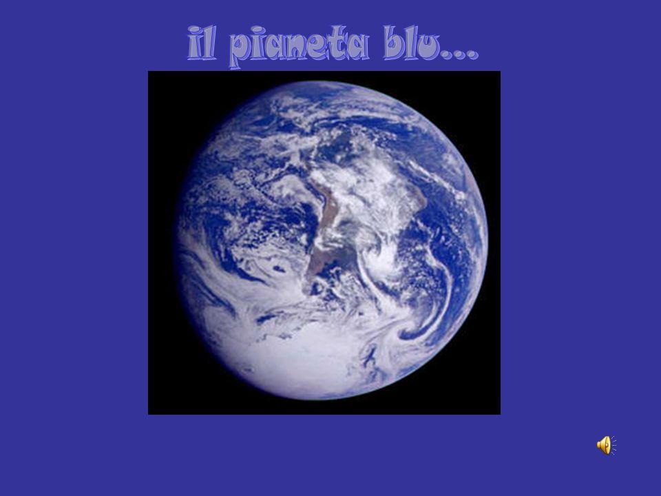 il pianeta blu...