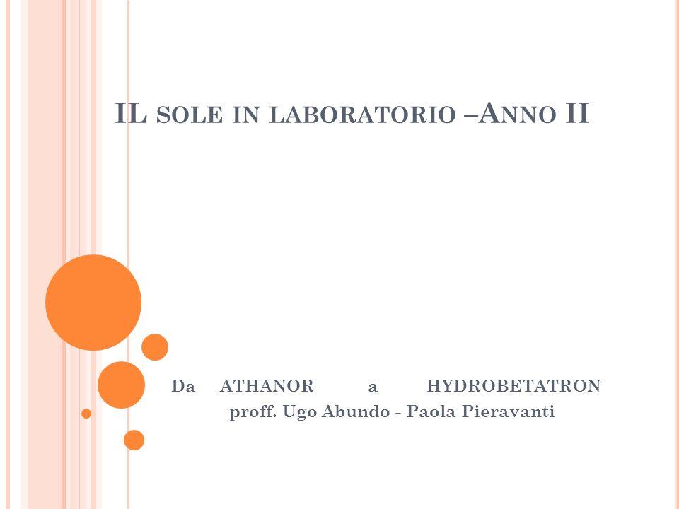 IL sole in laboratorio –Anno II