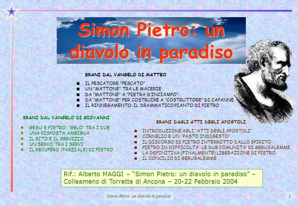 Simon Pietro: un diavolo in paradiso