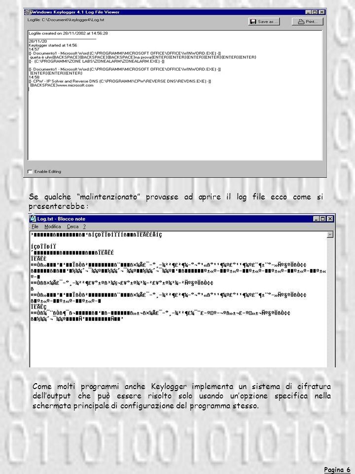 Se qualche malintenzionato provasse ad aprire il log file ecco come si presenterebbe :