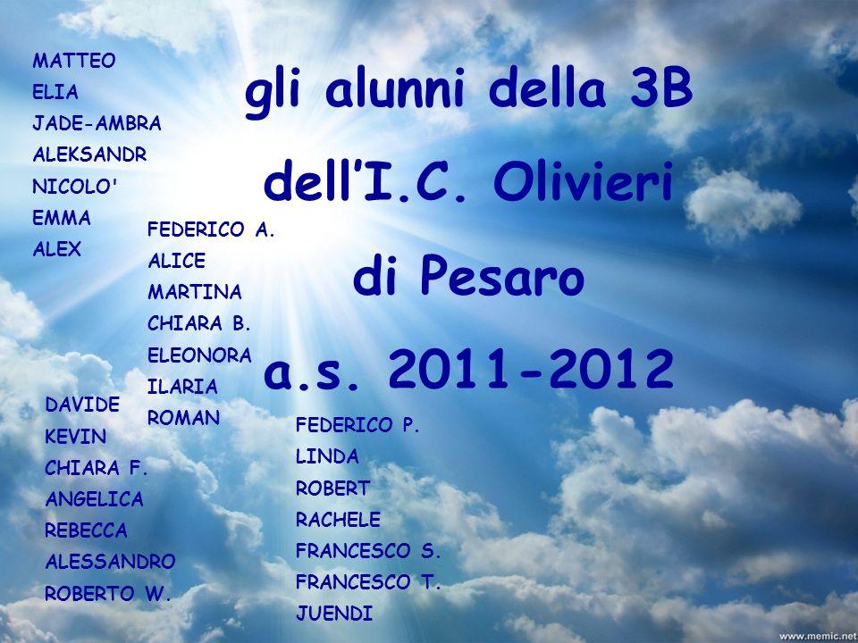 gli alunni della 3B dell'I.C. Olivieri di Pesaro a.s. 2011-2012