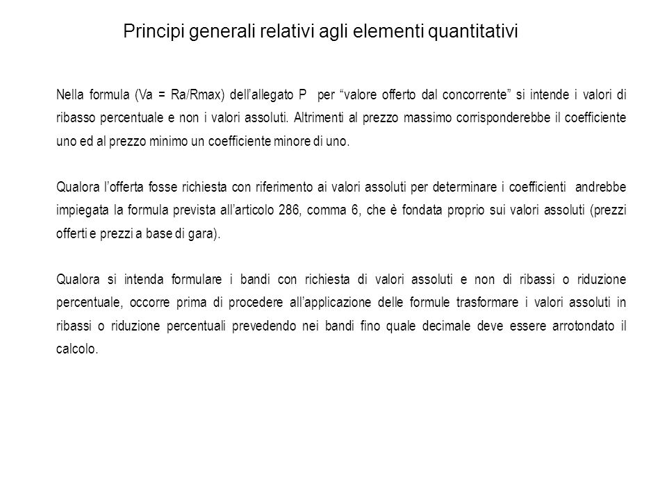Principi generali relativi agli elementi quantitativi