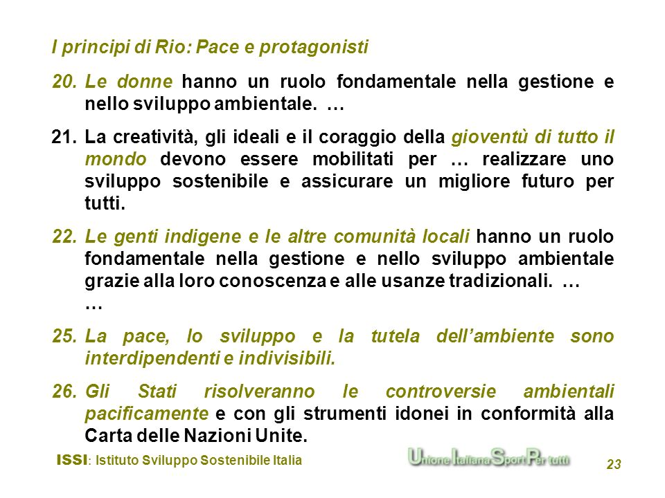 I principi di Rio: Pace e protagonisti