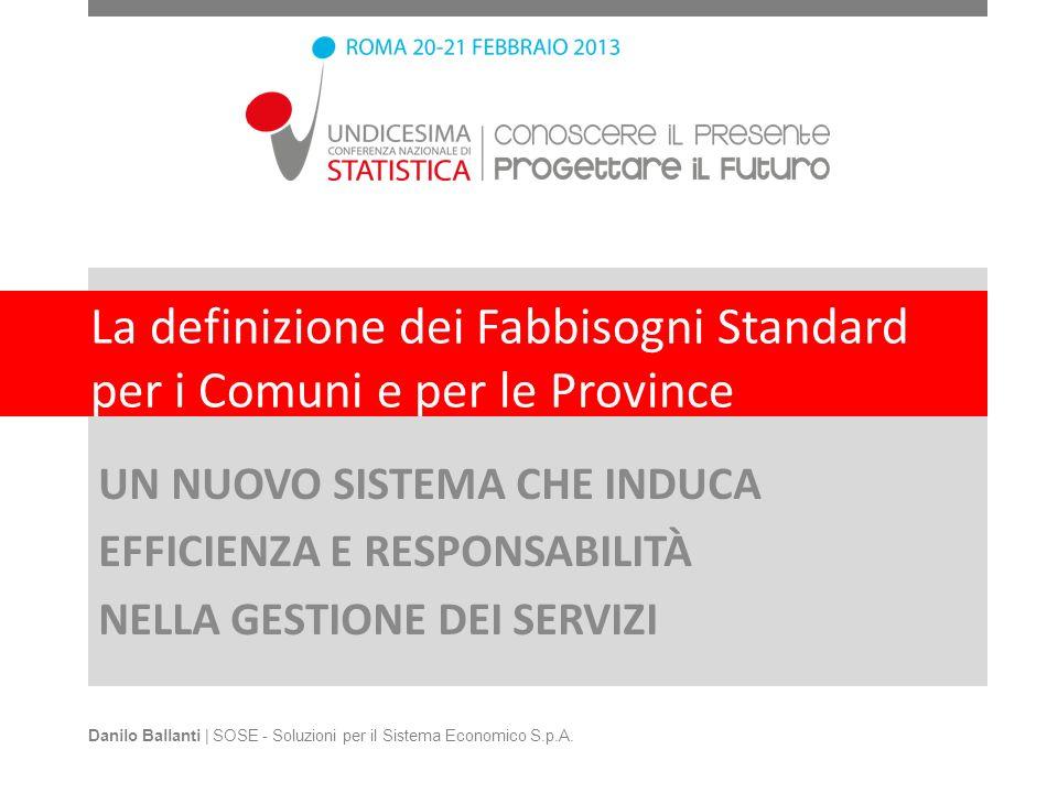 La definizione dei Fabbisogni Standard per i Comuni e per le Province