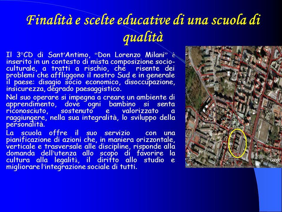 Finalità e scelte educative di una scuola di qualità