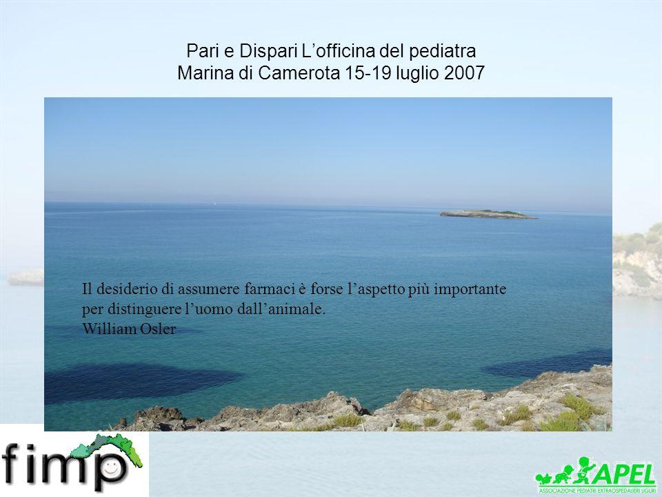Pari e Dispari L'officina del pediatra Marina di Camerota 15-19 luglio 2007