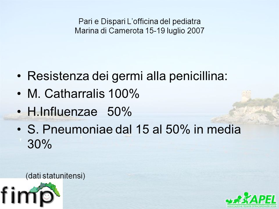 Resistenza dei germi alla penicillina: M. Catharralis 100%