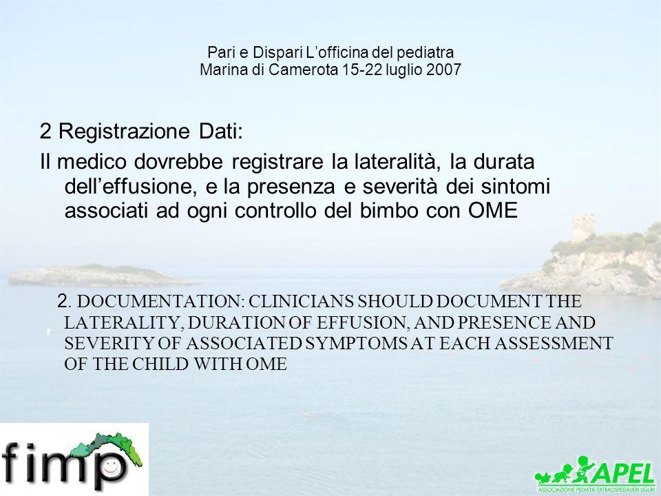 Pari e Dispari L'officina del pediatra Marina di Camerota 15-22 luglio 2007