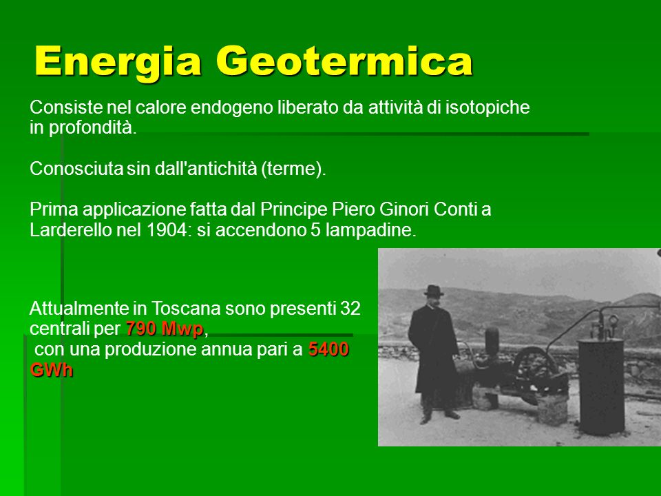 SEA Progetti S.r.l.Energia Geotermica. Consiste nel calore endogeno liberato da attività di isotopiche in profondità.