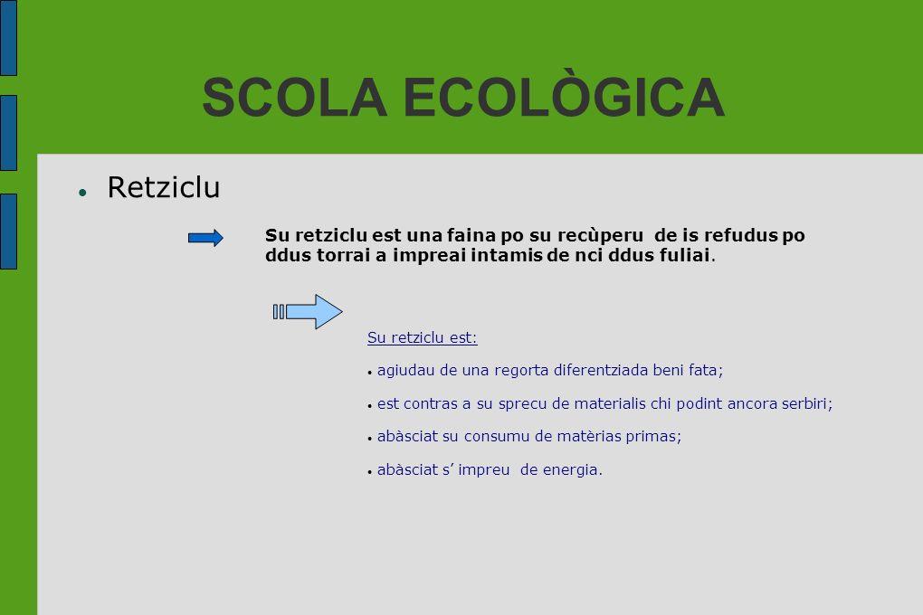 SCOLA ECOLÒGICA Retziclu