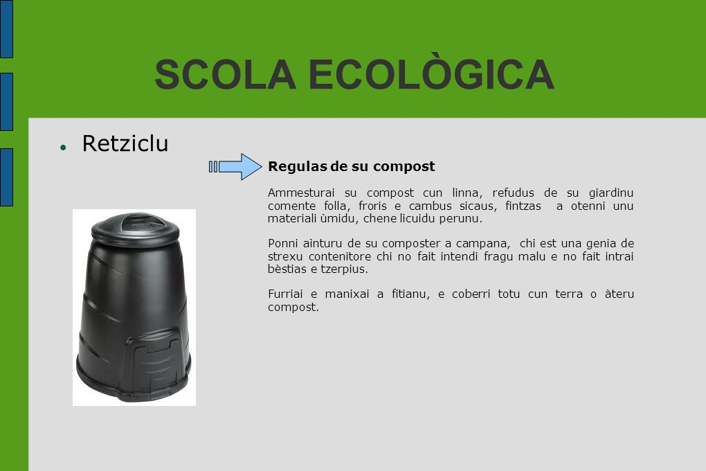 SCOLA ECOLÒGICA Retziclu Regulas de su compost