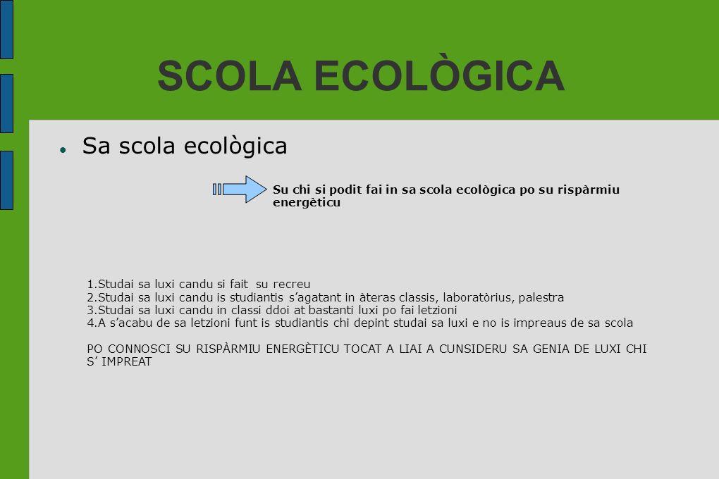 SCOLA ECOLÒGICA Sa scola ecològica