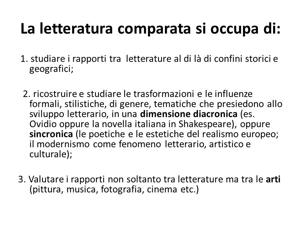 La letteratura comparata si occupa di: