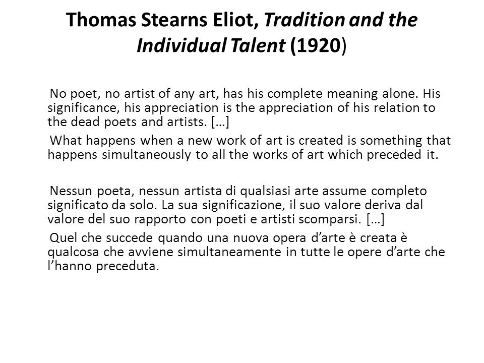 Thomas Stearns Eliot, Tradition and the Individual Talent (1920)