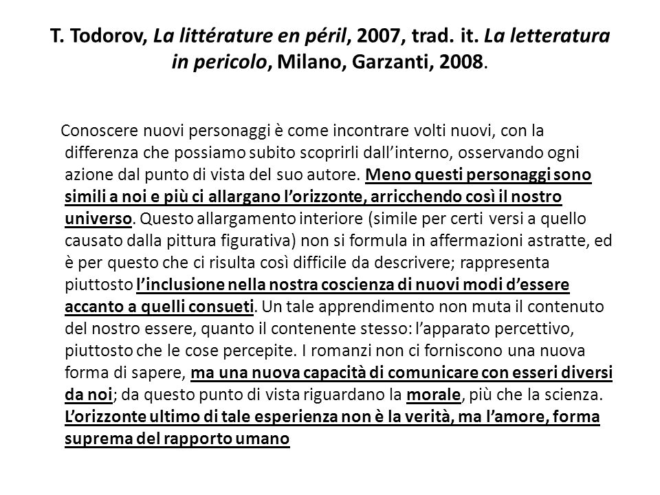 T. Todorov, La littérature en péril, 2007, trad. it