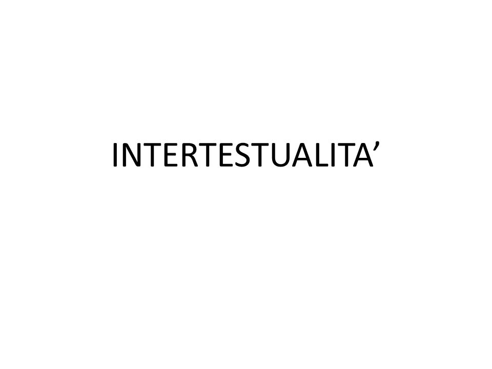 INTERTESTUALITA'