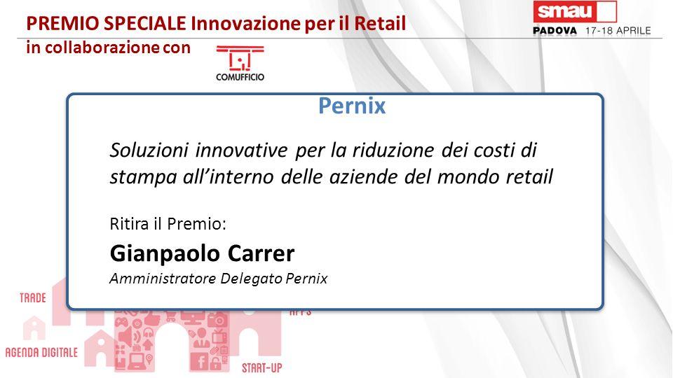 PREMIO SPECIALE Innovazione per il Retail in collaborazione con