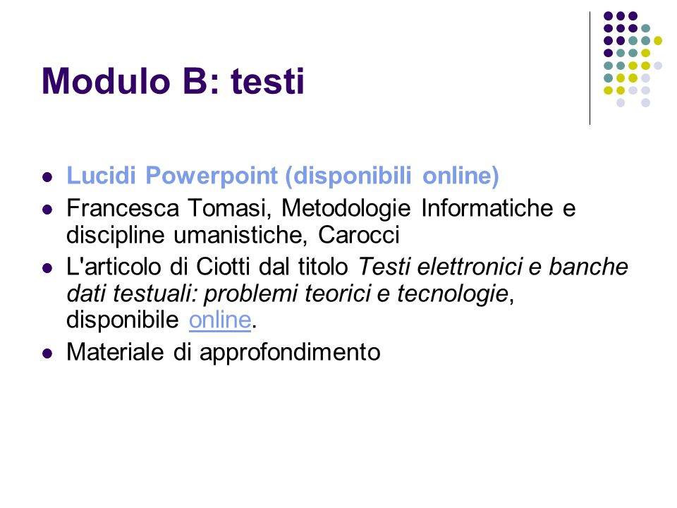 Modulo B: testi Lucidi Powerpoint (disponibili online)