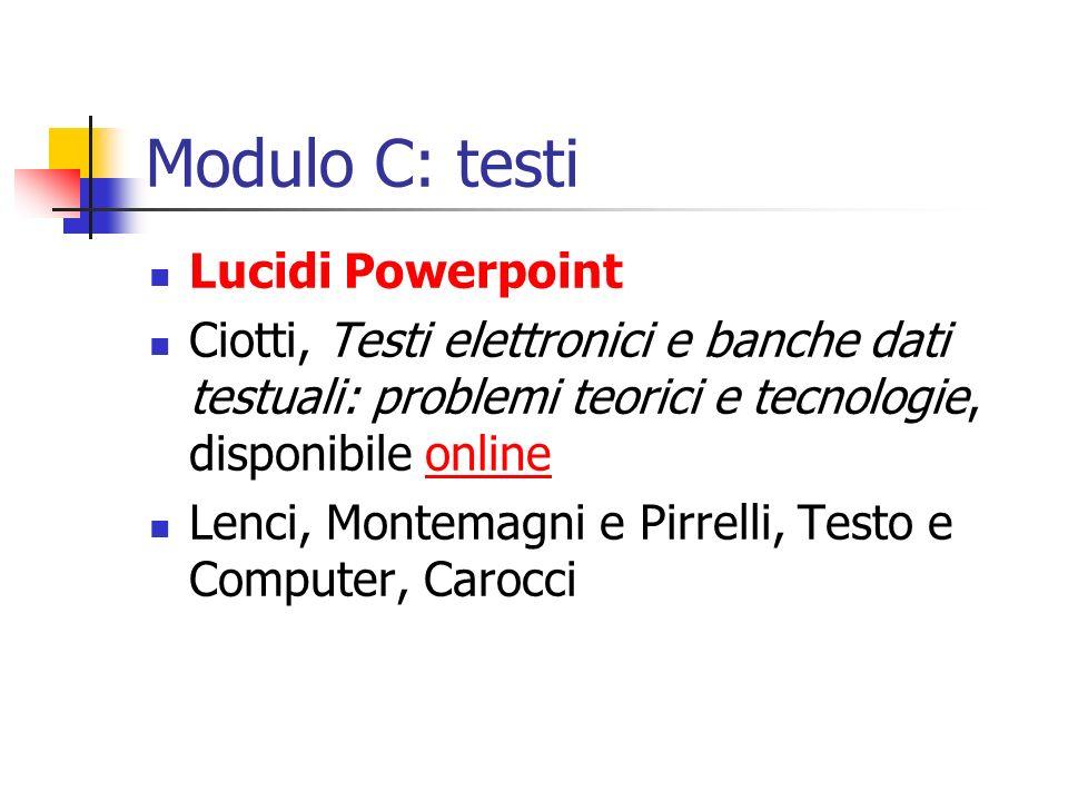 Modulo C: testi Lucidi Powerpoint