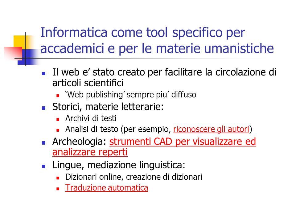 Informatica come tool specifico per accademici e per le materie umanistiche